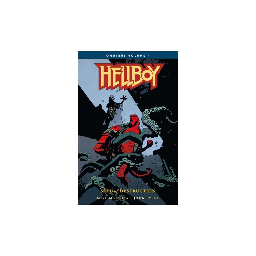 Hellboy Omnibus 1 : Seed of Destruction - by Mike Mignola & John Byrne (Paperback)