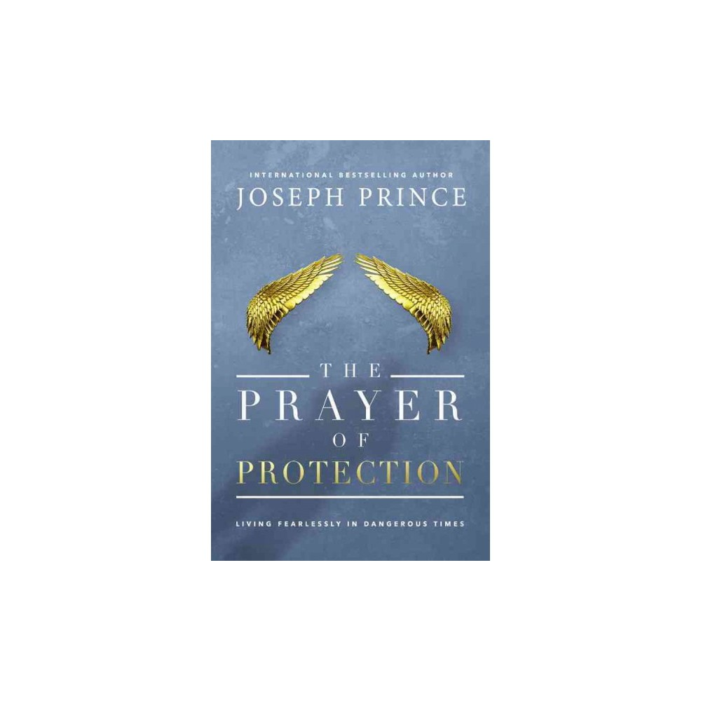 Prayer of Protection : Living Fearlessly in Dangerous Times (Unabridged) (CD/Spoken Word) (Joseph