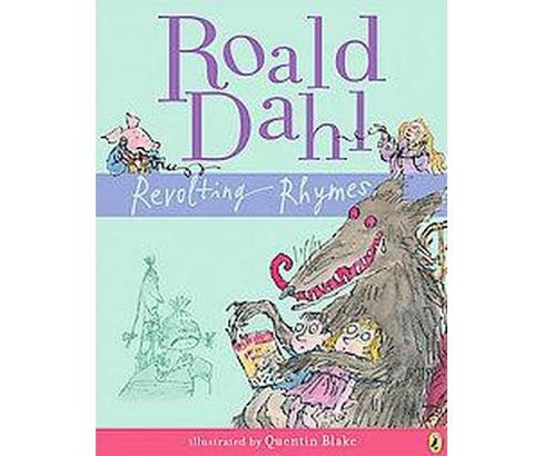 Revolting Rhymes (Reprint) (Paperback) (Roald Dahl) - image 1 of 1