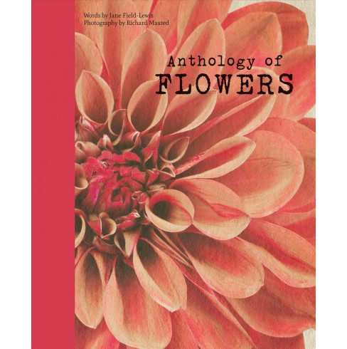 Anthology of Flowers (Hardcover) (Jane Field-lewis) - image 1 of 1