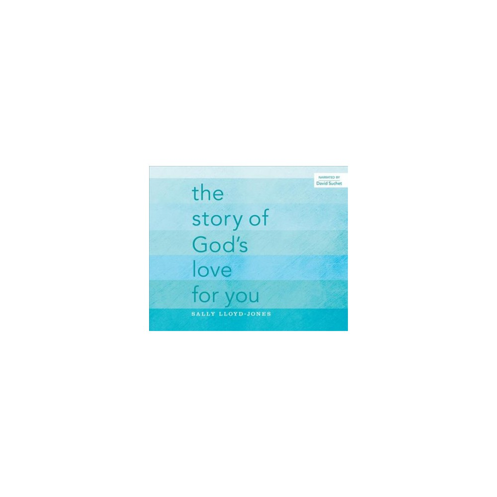 Story of God's Love for You (Unabridged) (CD/Spoken Word) (Sally Lloyd-Jones)