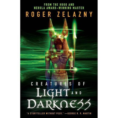 Creatures of Light and Darkness - by  Roger Zelazny (Paperback) - image 1 of 1