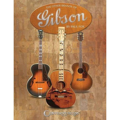 The Other Brands of Gibson - by  Paul Fox (Paperback) - image 1 of 1