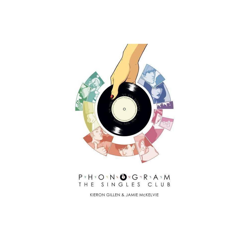 Phonogram Volume 2 The Singles Club By Kieron Gillen Paperback