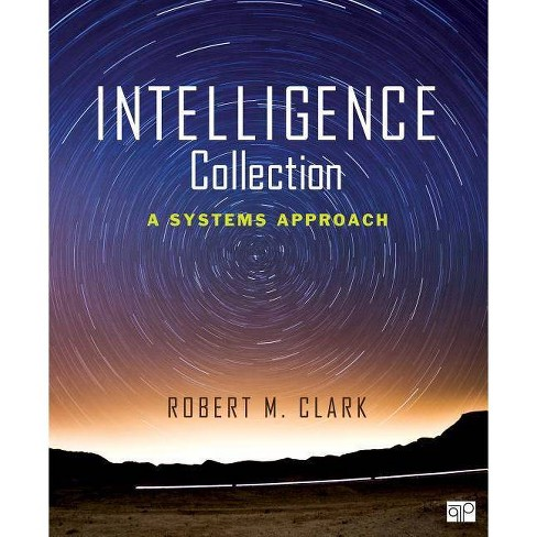 Intelligence Collection - by  Robert M Clark (Paperback) - image 1 of 1