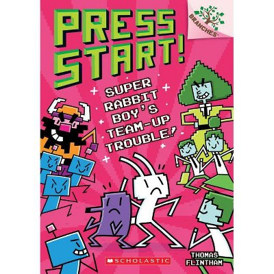 Super Rabbit Boy's Team-Up Trouble!: A Branches Book (Press Start! #10), 10 - by  Thomas Flintham (Paperback)