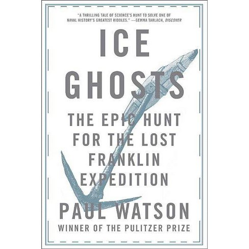 Ice Ghosts - by  Paul Watson (Paperback) - image 1 of 1
