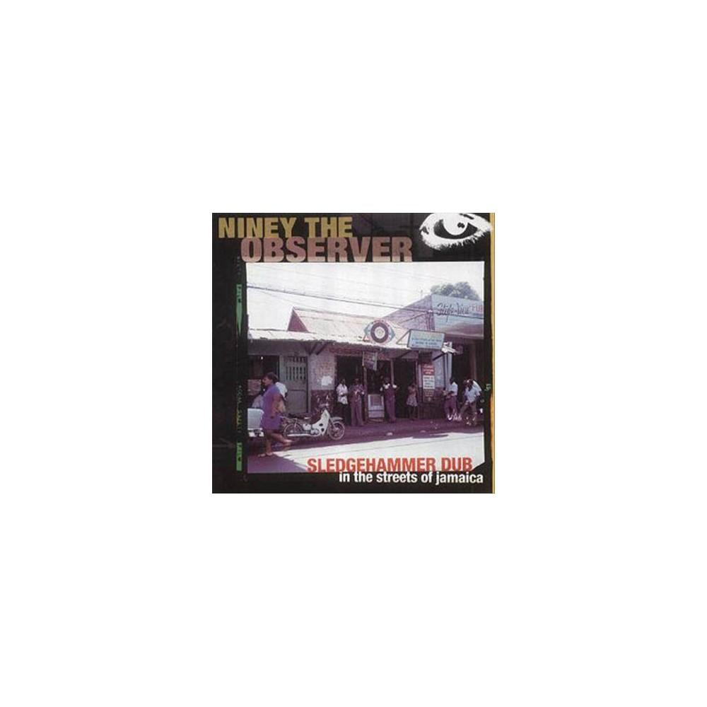 Niney The Observer - Sledge Hammer Dub In The Street Of Ja (Vinyl)