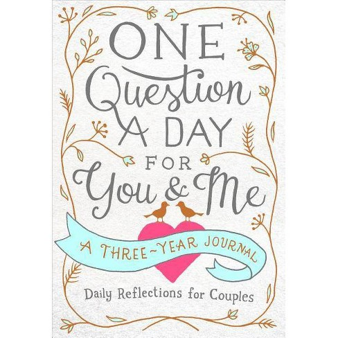 One Question a Day for You & Me: Daily Reflections for Couples - by  Aimee Chase (Paperback) - image 1 of 1