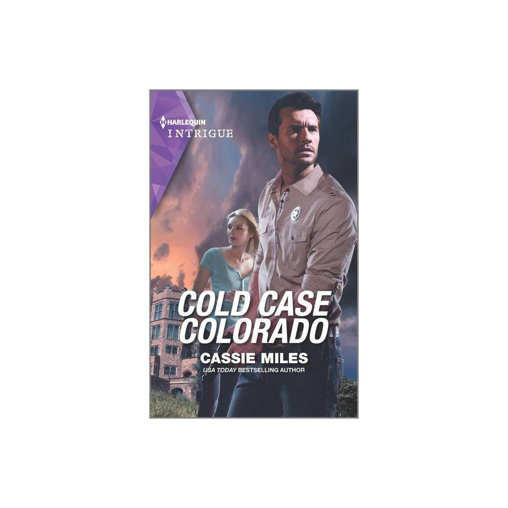Cold Case Colorado Unsolved Mystery Book 1 By Cassie Miles Paperback