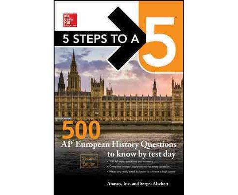 McGraw-Hill 5 Steps to A 5 500 Ap European History Questions to Know by Test Day (Paperback) (Sergei - image 1 of 1