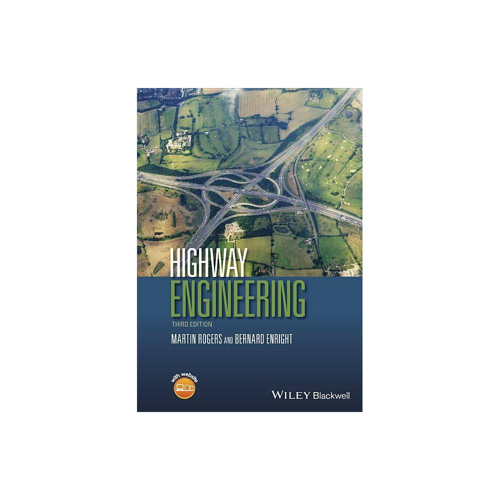 Highway Engineering 3rd Edition By Martin Rogers Bernard Enright Paperback