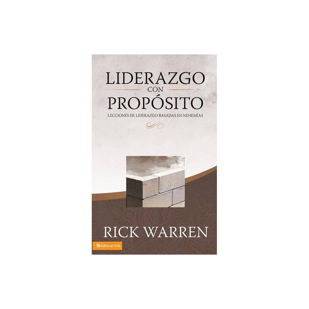 Liderazgo Con Propostio By Rick Warren Hardcover
