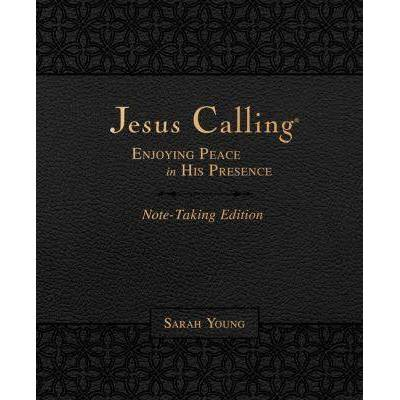 Jesus Calling Note Taking Edition (Leathersoft) (Black With Full Scriptures): Enjoying Peace In His Presence - by Sarah Young (Paperback)