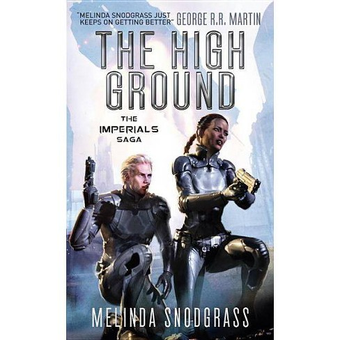The High Ground - (Imperials)by  Melinda Snodgrass (Paperback) - image 1 of 1
