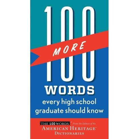 100 More Words Every High School Graduate Should Know - (100 Words) (Paperback) - image 1 of 1