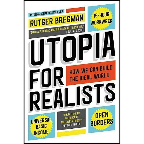 Utopia for Realists - by  Rutger Bregman (Paperback) - image 1 of 1