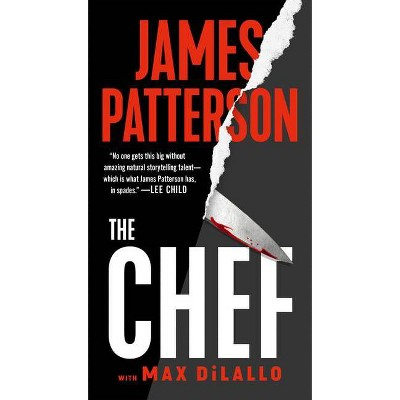 The Chef - by  James Patterson & Max DiLallo (Paperback)
