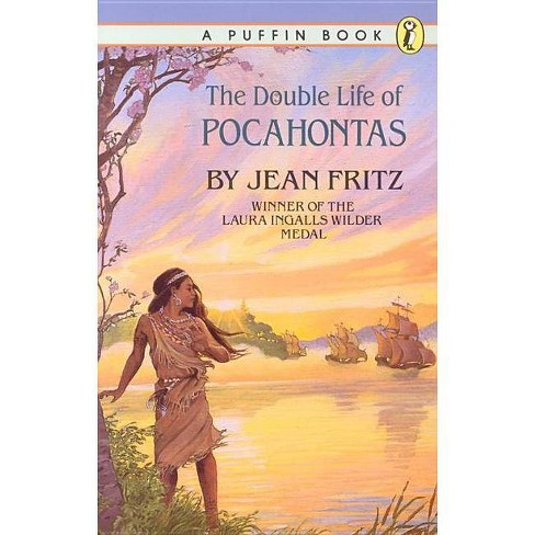 The Double Life of Pocahontas - by  Jean Fritz (Paperback) - image 1 of 1