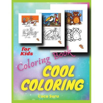 Coloring Books For Kids Cool Coloring - By Cucu Suru (paperback) : Target