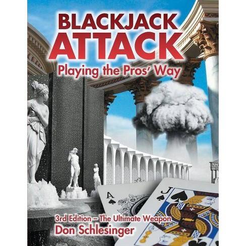 Blackjack Attack - 3 Edition by  Don Schlesinger (Paperback) - image 1 of 1