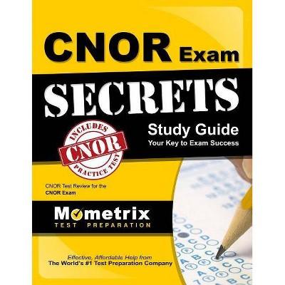 Cnor Exam Secrets Study Guide - by  Mometrix Media (Paperback)