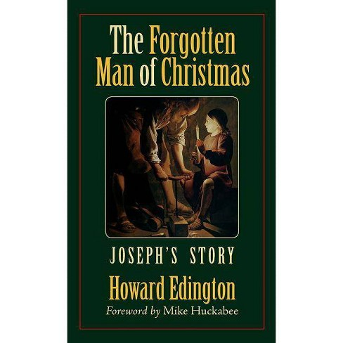 The Forgotten Man of Christmas - by  Howard Edington (Hardcover) - image 1 of 1