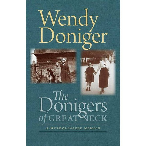 The Donigers of Great Neck - (The Mandel Lectures in the Humanities at Brandeis University) (Paperback) - image 1 of 1