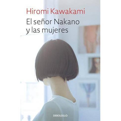 El Señor Nakano Y Las Mujeres / The Nakano Thrift Shop - by  Hiromi Kawakami (Paperback) - image 1 of 1