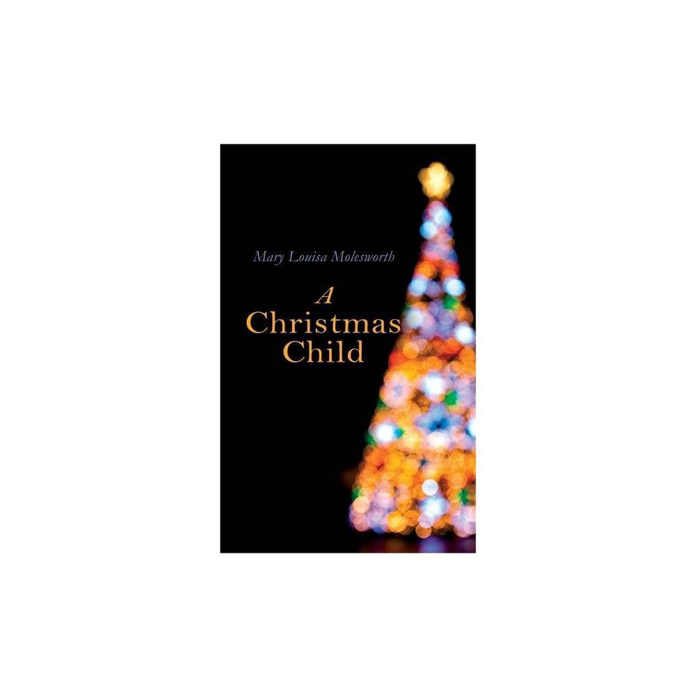 A Christmas Child By Mary Louisa Molesworth Paperback