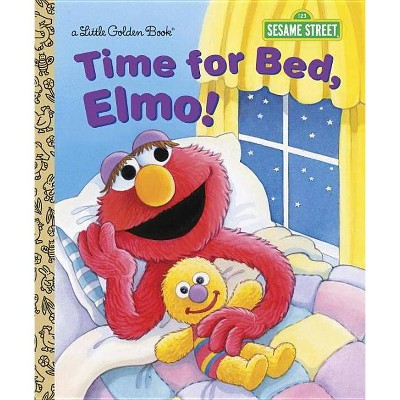 Time for Bed, Elmo! - (Sesame Street (Random House)) by  Sarah Albee (Hardcover)