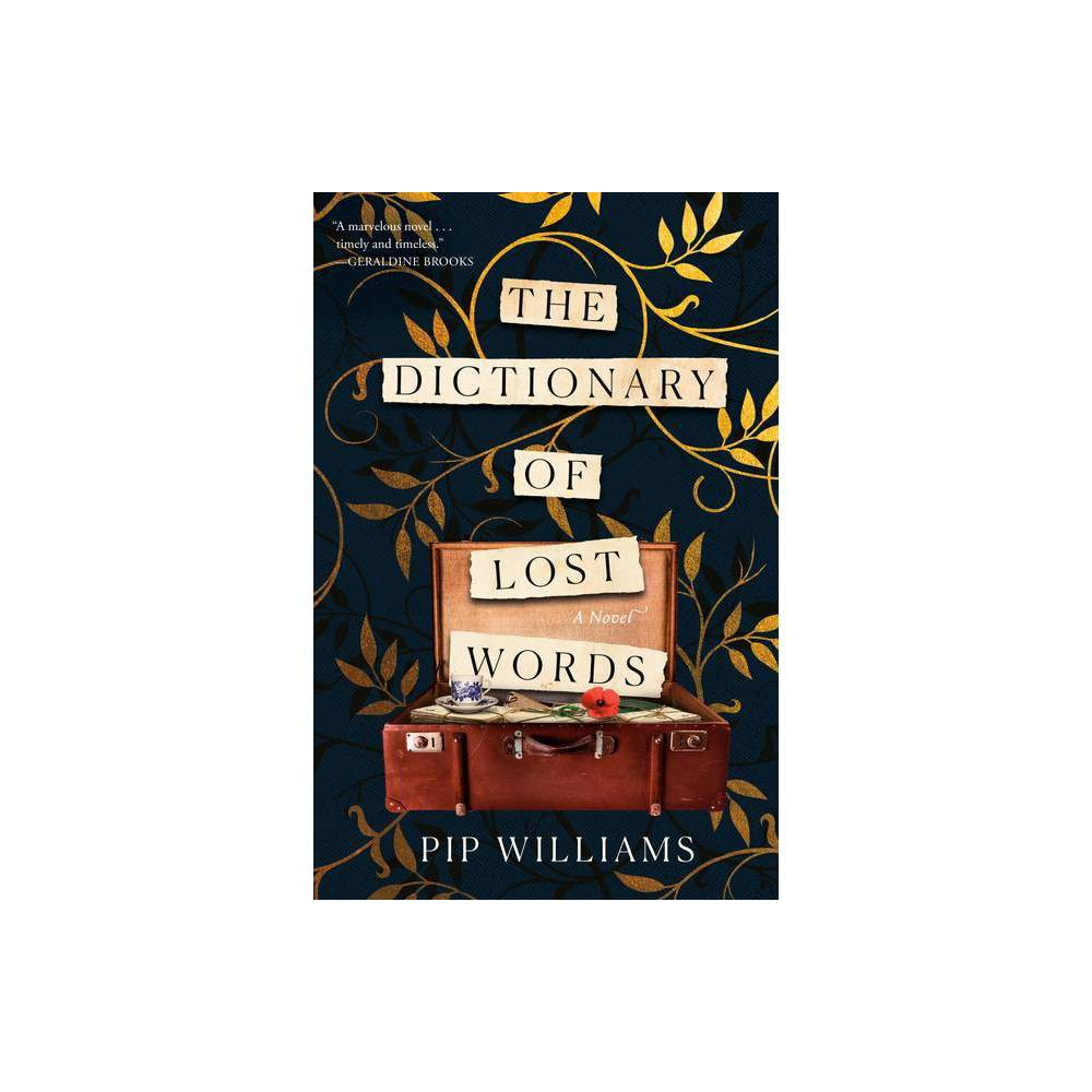 The Dictionary Of Lost Words By Pip Williams Hardcover
