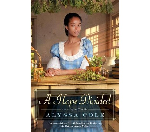 Hope Divided -  (Loyal League) by Alyssa Cole (Paperback) - image 1 of 1