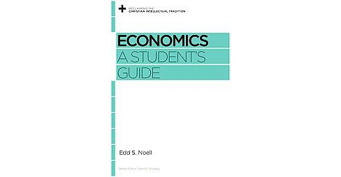 Economics : A Student's Guide (Paperback) (Greg Forster) - image 1 of 1