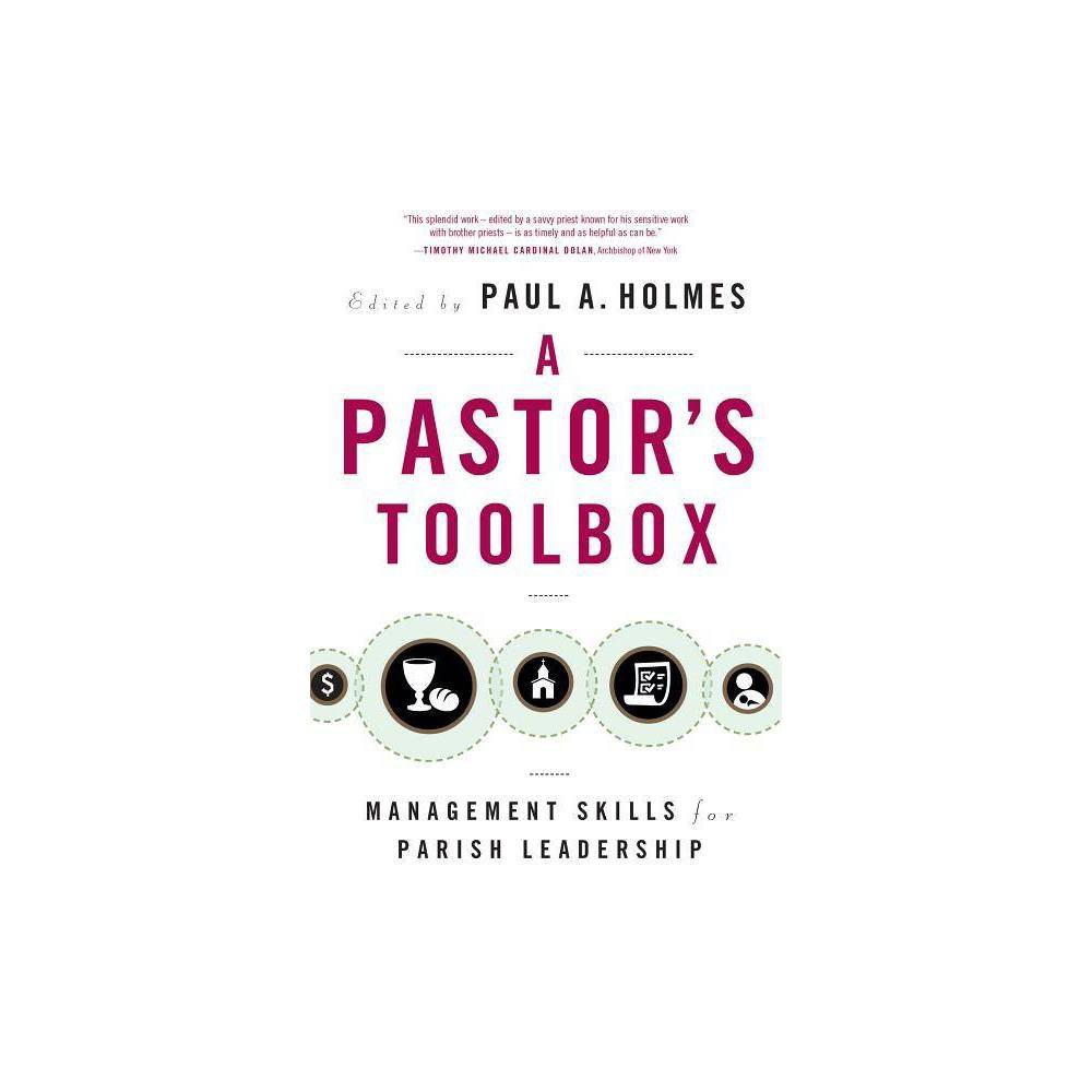 Pastor S Toolbox By Paul A Holmes Paperback