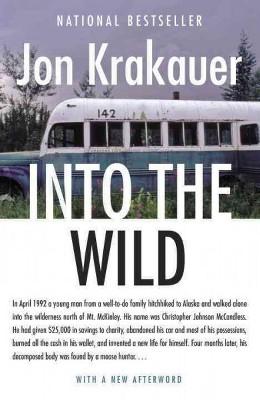 Into The Wild - by Jon Krakauer (Paperback)