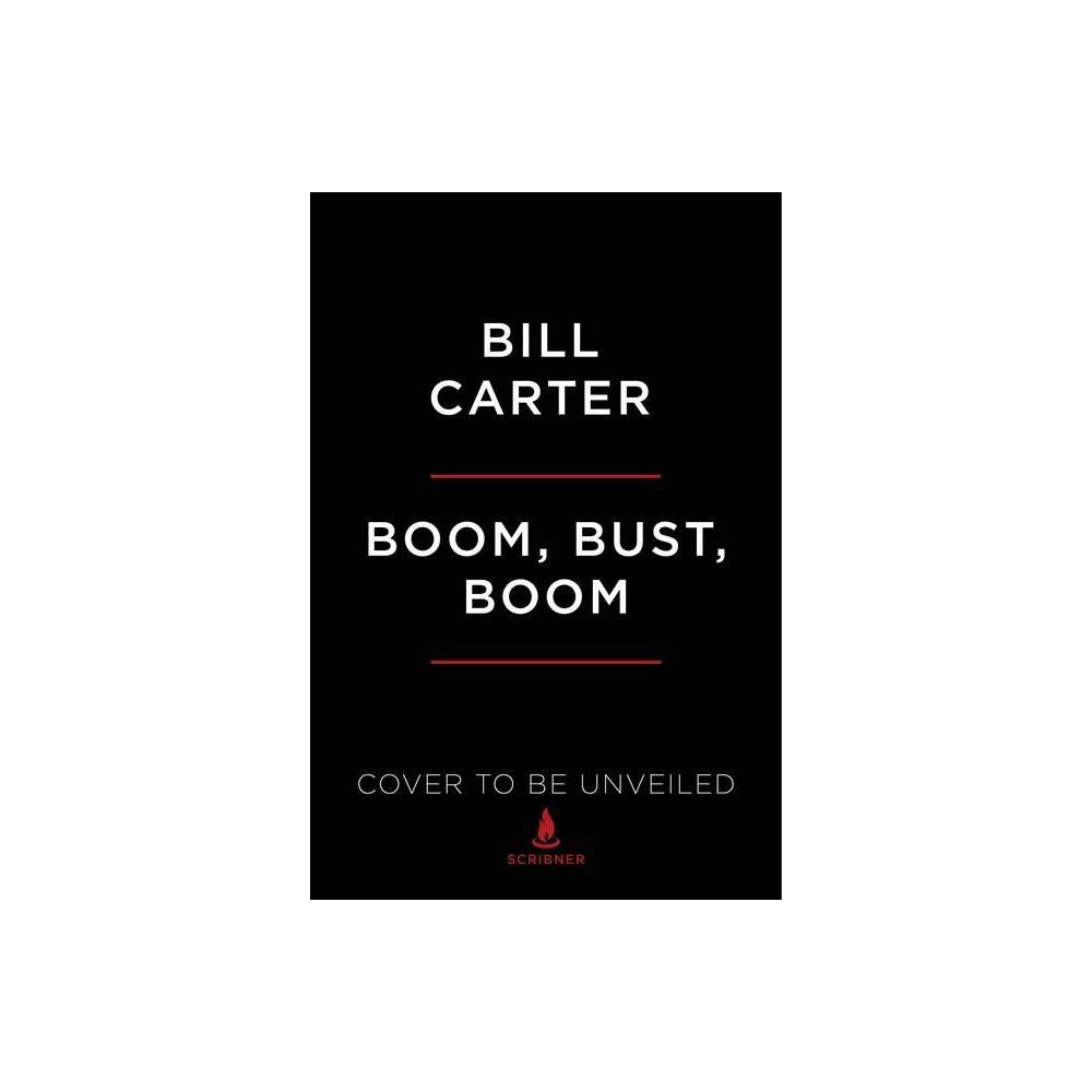 Boom Bust Boom By Bill Carter Paperback