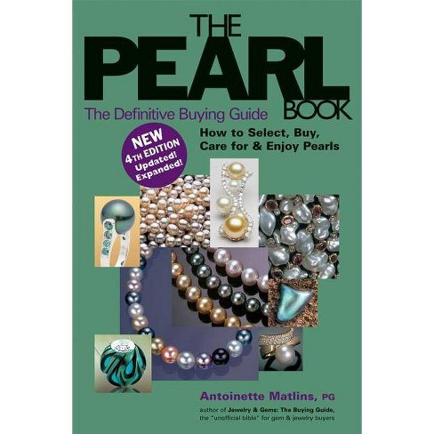 The Pearl Book (4th Edition) - (Pearl Book: The Definitive Buying Guide; How to Select, Buy,) 4 Edition - image 1 of 1