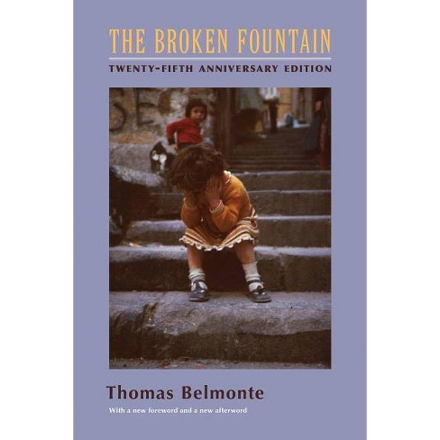 The Broken Fountain - (Columbia Classics in Anthropology) 25 Edition by  Thomas Belmonte (Paperback) - image 1 of 1