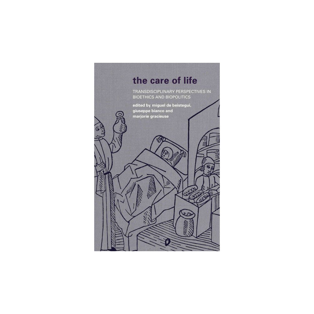 The Care of Life (Paperback)