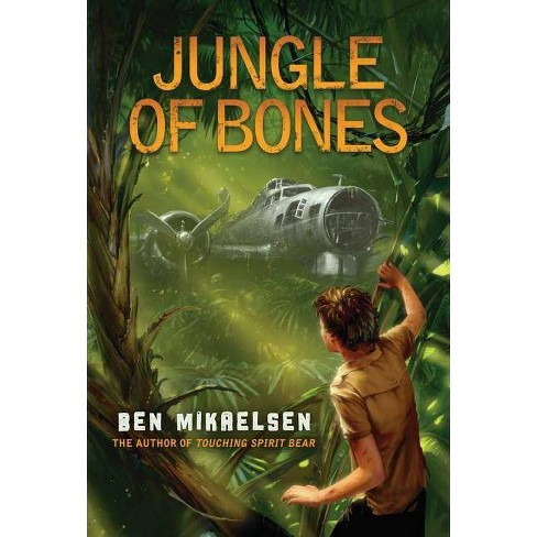 Jungle of Bones - by  Ben Mikaelsen (Hardcover) - image 1 of 1
