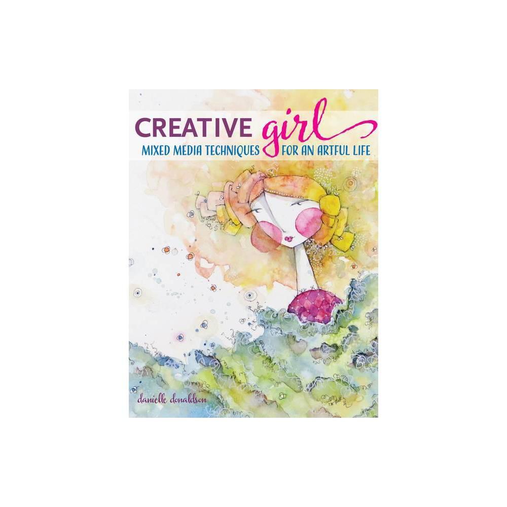 Creativegirl By Danielle Donaldson Paperback