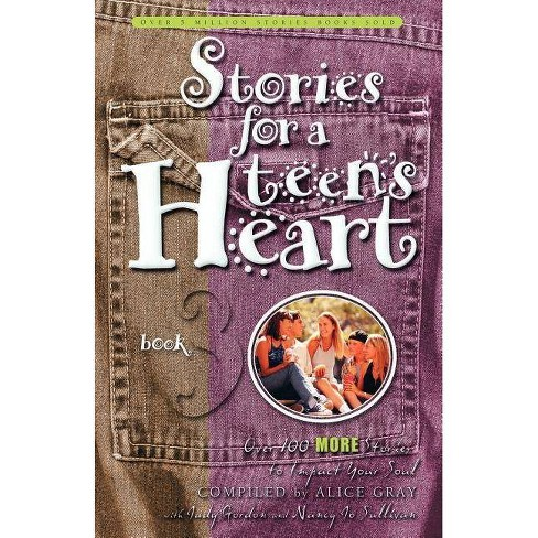 Stories for a Teen's Heart, Book 3 - (Stories for the Heart) (Paperback) - image 1 of 1