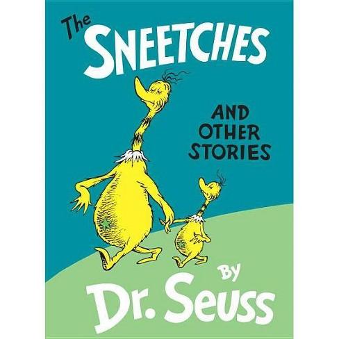 The Sneetches And Other Stories Hardcover By Dr Seuss Target