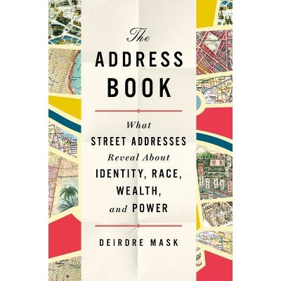 The Address Book - by  Deirdre Mask (Hardcover)