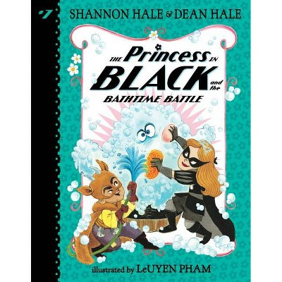 The Princess in Black and the Bathtime Battle - by Shannon Hale & Dean Hale (Paperback)