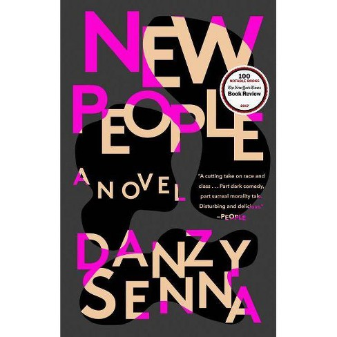 New People - by  Danzy Senna (Paperback) - image 1 of 1