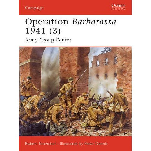 Operation Barbarossa 1941 (3) - (Campaign) by  Robert Kirchubel (Paperback) - image 1 of 1