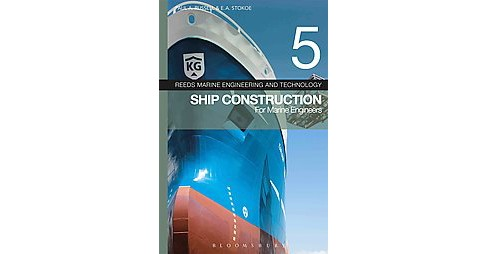 Reed's Ship Construction for Marine Engineers (Vol 5) (Revised) (Paperback) (Paul A. Russell) - image 1 of 1