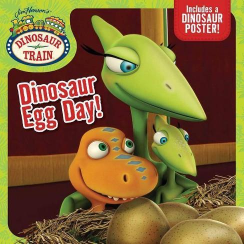 Dinosaur Egg Day! - (Dinosaur Train) (Paperback)